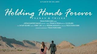 Holding Hands Forever / Pranav & Trisha / Wedding Highlight - Dubai, U.A.E