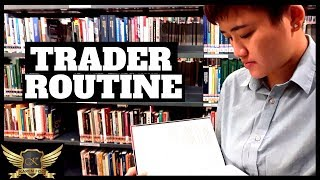 3 Daily Routines of a Forex Trader (Trading Life)