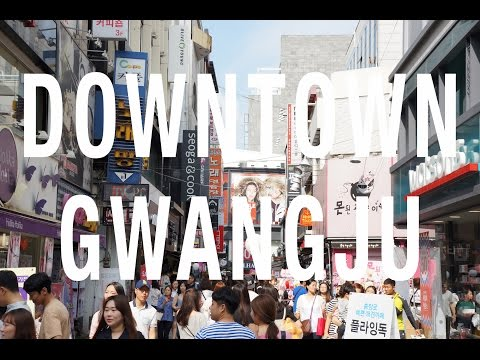 DOWNTOWN GWANGJU -  시내  광주시