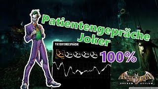 All Patient Interview Tapes - The Joker | BATMAN ARKHAM ASYLUM | DEUTSCH/GERMAN