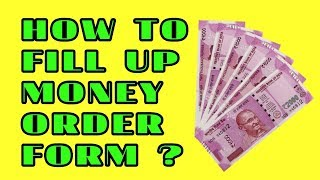 HOW TO FILL UP MONEY ORDER FORM  (POST OFFICE)?