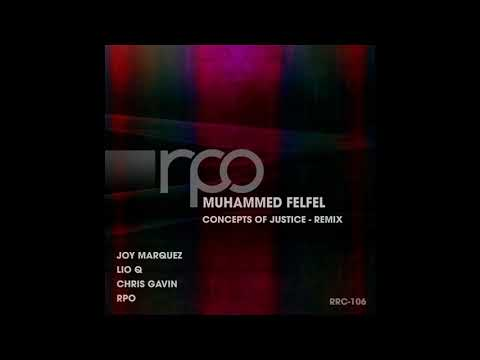 [TP*] Muhammed Felfel - Concepts of Justice (RPO Remix)-dhc Mp3