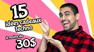 15 AUTRES IDÉES CADEAUX TECHNO À MOINS DE 30$!