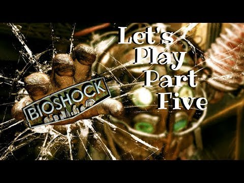 BioShock: The Colection lets play part 5