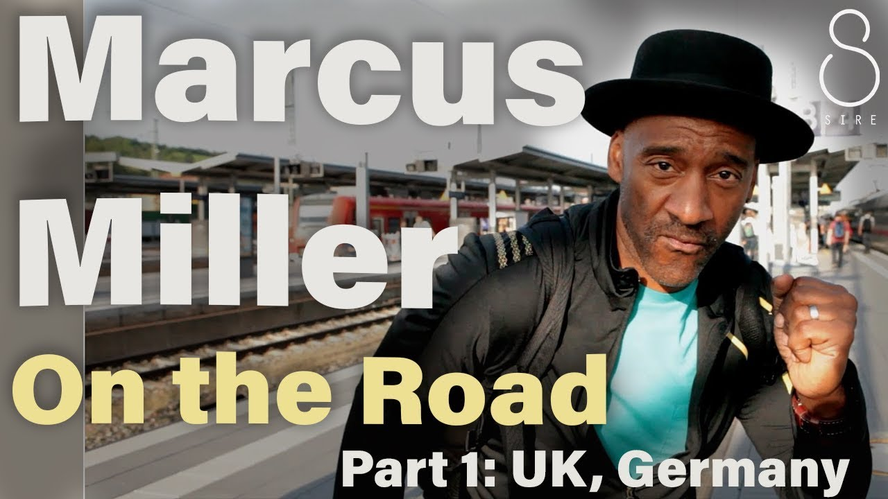 Marcus Miller | On The Road : Part 1 (UK, Germany)