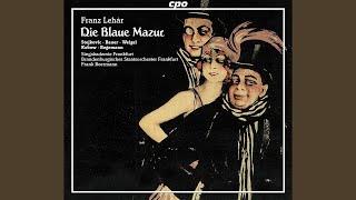 Die blaue Mazur: Act II: Finale: Lockend erwartet mich das Leben - Du meiner Seele holder...