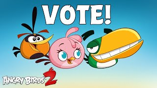 Angry Birds 2 | Vote for your favorite bird!