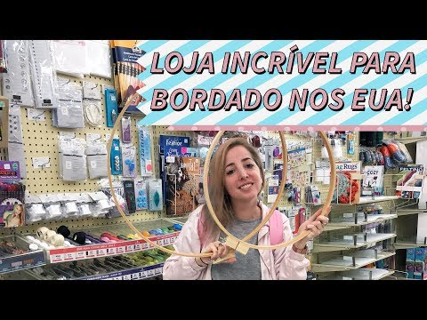 Bordado Studio - Mini tour pela Hobby Lobby