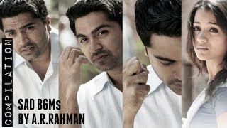 Sad BGMs by A.R.Rahman | Compilation | Categorized in the Description