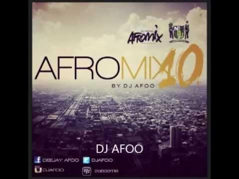 DJ Afoo Afromix Vol 10