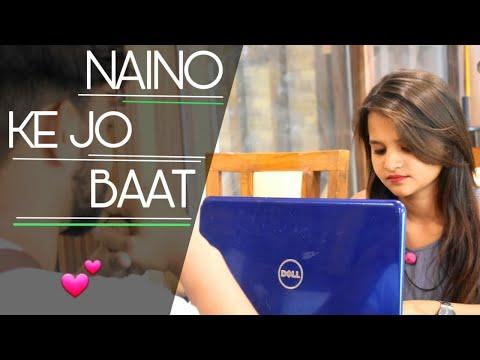 naino-ki-jo-baat-naina-jaane-hai-_-female-version-_-cute-love-story