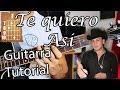 Te quiero asi - Valentin Elizalde - Guitarra Tutorial Acordes