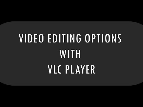 VLC for video editting : Cut, loop, screen shot easy editting option