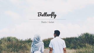 Butterfly - Raisa & Maruli [Shaila Hanifah feat. Gulam Gumelar COVER]