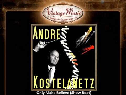 Andre Kostelanetz -- Only Make Believe (Show Boat) (VintageMusic.es)