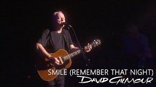 David Gilmour - Smile (Remember That Night)