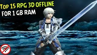 15 Games Android RPG 3D Offline Terbaik Buat RAM 1 GB I Best Android RPG 3D Offline For 1 GB RAM