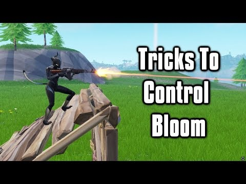 Useful Tricks To Control Bloom And Help You Hit More Shots! - Fortnite Tips And Tricks