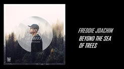 "Freddie Joachim - ""Beyond The Sea Of Trees"" (Full Instrumental Album Stream 