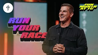 Run Your Race // Stop Comparing Yourself To Others // Fun Month at TC(Week 3) Pastor Craig Groeschel