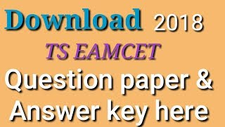 How to download ts eamcet 2018 question paper and answer key