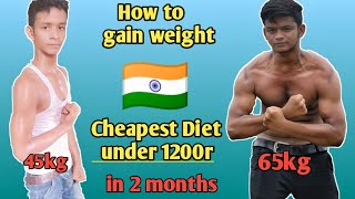 How to gain weight fast💪 || वजन कैसे बढ़ाएं || Cheapest diet under 1200r