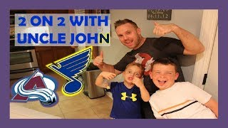 2 ON 2 GAME WITH UNCLE JOHN AS GUEST - LOSER GETS HIT WITH MAYO - AVALANCHE / BLUES - KNEE HOCKEY