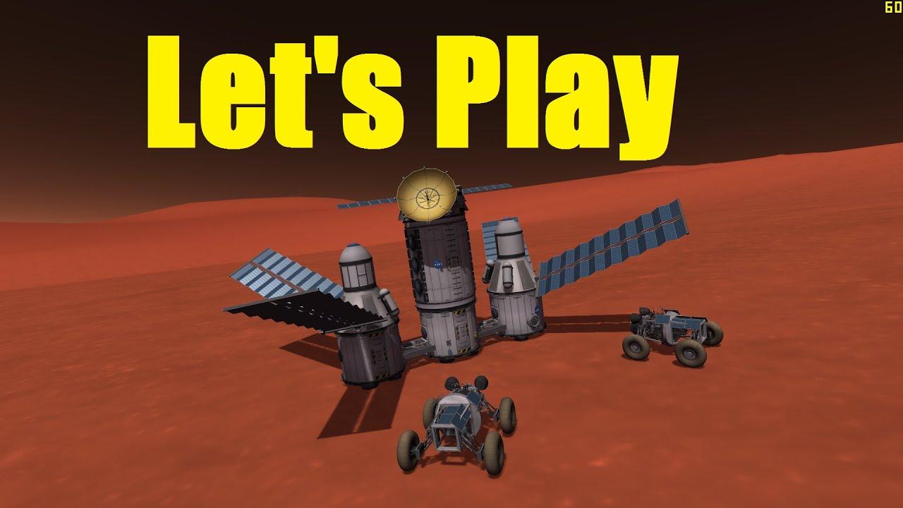 Let's Play Kerbal Space Program - Career Day50 - Mars Base ...