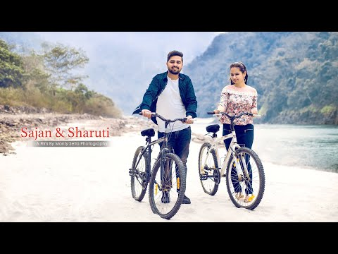 Best Pre Wedding 2018 | Sajan & Sharuti |...