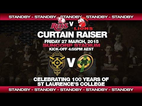 St.George Queensland Reds V Lions - Curtain Raiser