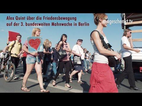 Alex Quint über die Entwicklung der Friedensbewegung auf der 3. Bundesweiten Mahnwache in Berlin