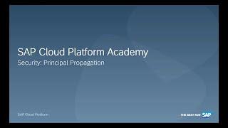 SAP HANA Academy – SAP Cloud Platform: Security Principal Propagation
