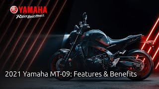 The 2021 MT-09 Features and Benefits