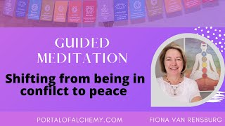 Shift from war to peace Guided Meditation