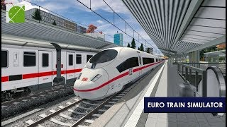 Euro Train Simulator 2 - Android Gameplay FHD