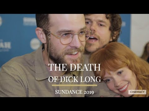 Sundance 2019 | Getting Weird With The Cast Of The Death Of Dick Long