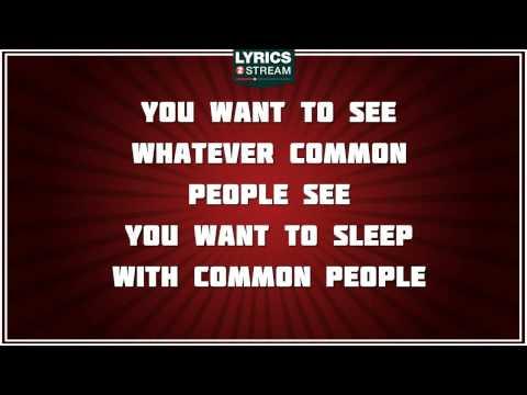 Common People - Pulp tribute - Lyrics