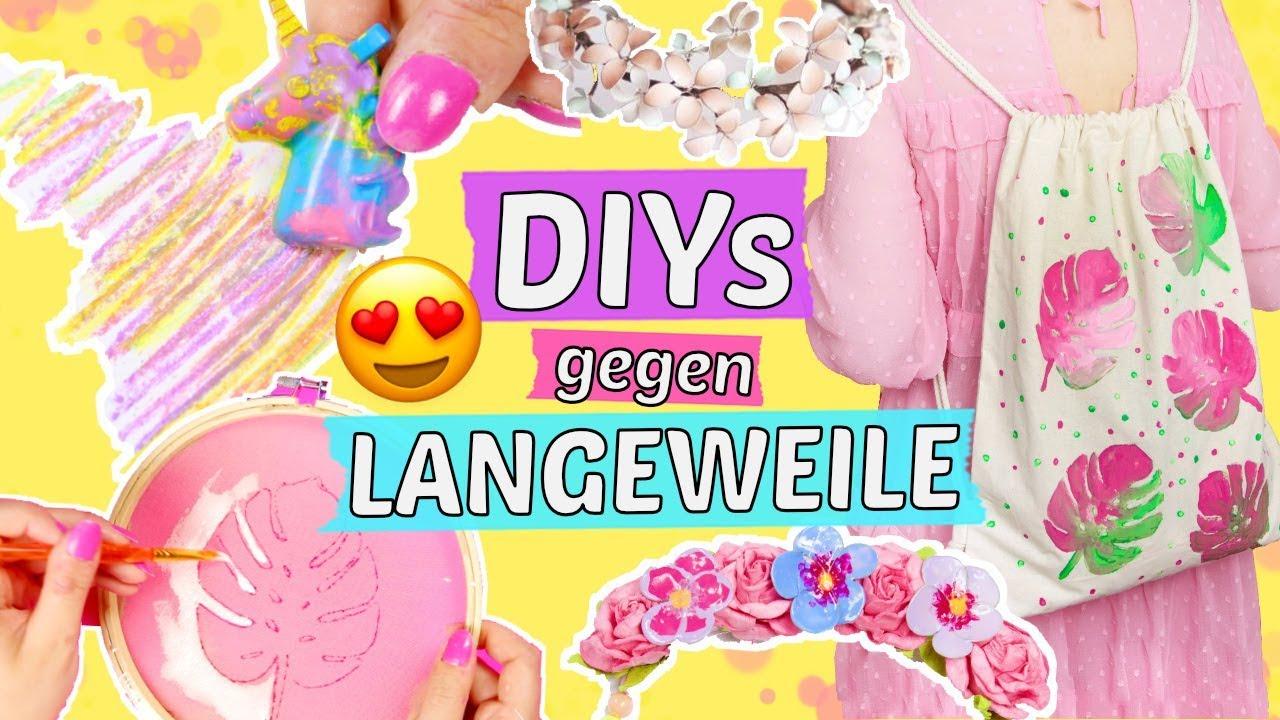 3 Diys Gegen Langweile In Den Ferien Coole Pinterest Hacks