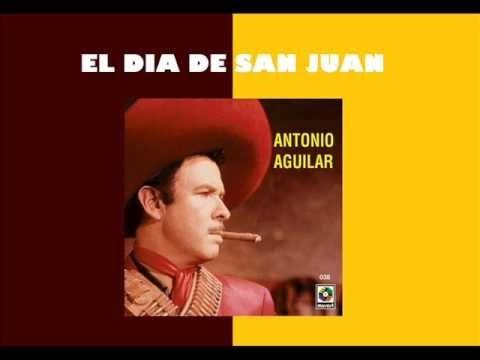 Karaoke - Antonio Aguilar - El Mero Dia De San Juan