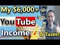 Tracking My YouTube Income For Taxes  (NOT CLICKBAIT) (YouTube Taxes Explained)