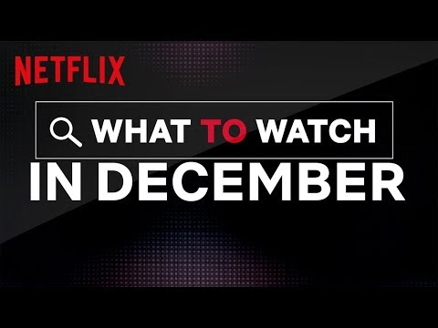 New on Netflix December 2019: New Movies, TV Shows, Netflix Original Series