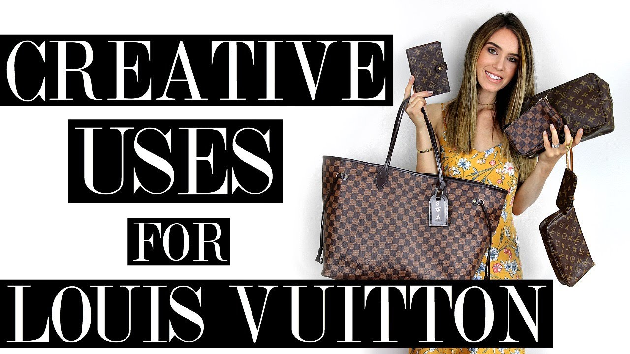a06e936639d8 CREATIVE USES FOR LOUIS VUITTON