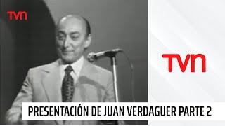 La Canción de todos los Tiempos - Juan Verdaguer - 1977 - Parte 2