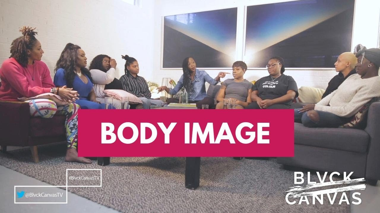 BLVCK CANVAS | BODY IMAGE | S1 EP 9