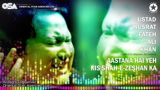 Aastan Hai Yeh Kis Shahe Zeshan Ka Marhaba Marhaba (Complete) Nusrat Fateh Ali Khan   OSA Worldwide