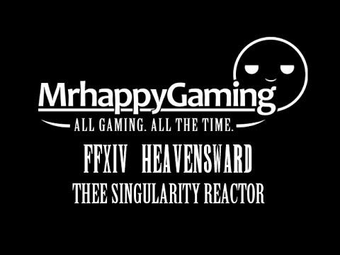 FFXIV Heavensward: The Singularity Reactor