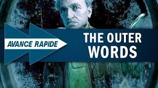 THE OUTER WORLDS : Plus qu'un Fallout dans l'espace ?   AVANCE RAPIDE