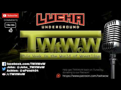 TWitWoW 442 :: ULTIMA LUCHA DOS Pt. 2 REVIEW :: Gift of the Gods & DEATH MATCH!!!