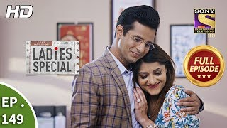 Ladies Special - Ep 149 - Full Episode - 21st June, 2019