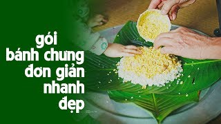 Cách gói bánh chưng đơn giản ngày Tết | Chung Cake | How To Make Banh Chung